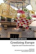 Creolizing Europe af Encarnacion Gutierrez Rodriguez