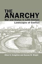 The Anarchy (Exeter Studies in Medieval Europe Lup)