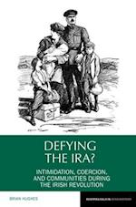 Defying the IRA? (Reappraisals in Irish History Lup)