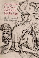 Twenty-Four Lays from the French Middle Ages (Exeter Studies in Medieval Europe Lup)