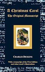 A Christmas Carol - The Original Manuscript - with Original Illustrations af Charles Dickens, John Leech