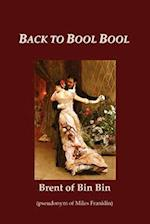 Back to Bool Bool af Miles Franklin