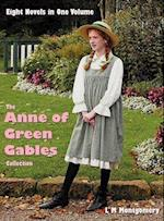 The Anne of Green Gables Collection: Eight complete and unabridged Novels in one volume: Anne of Green Gables, Anne of Avonlea, Anne of the Island, An af Lucy Maud Montgomery