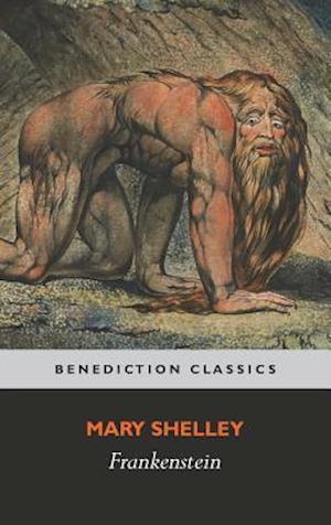 Bog, hardback Frankenstein; or, The Modern Prometheus: (Shelley's final revision, 1831) af Mary Wollstonecraft Shelley