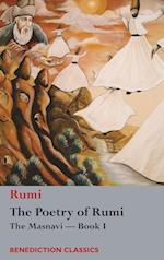 The Poetry of Rumi: The Masnavi -- Book I