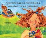 Goldilocks & the Three Bears in Hungarian & English