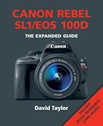 Canon Rebel SL1/EOS 100D (The Expanded Guide)