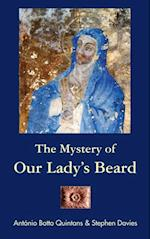 Mystery of Our Lady's Beard