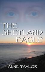 The Shetland Eagle af Anne Taylor