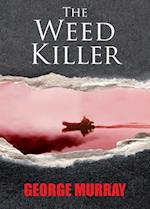 The Weed Killer af George Murray