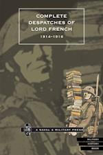 Complete Despatches of Lord French 1914-1916 af John French