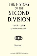 History of the Second Division 1914-1918 - Volume 1