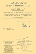 Handbook of Enemy Ammunition (Handbook of Enemy Ammunition War Office Pamphlets)