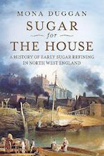 Sugar for the House