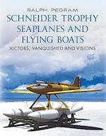 Schneider Trophy Seaplanes and Flying Boats