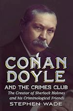 Conan Doyle and the Crimes Club af Stephen Wade