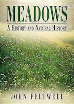 Meadows: A History and Natural History