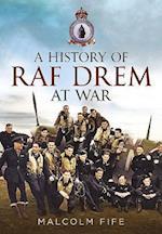 A History of RAF Drem at War af Malcolm Fife