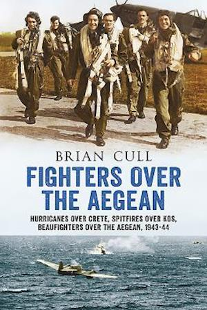 Bog, paperback Fighters Over the Aegean af Brian Cull