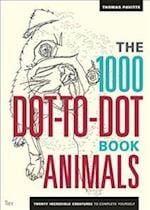 The 1000 Dot-To-Dot Book: Animals (1000 Dot to Dot)