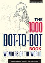 The 1000 Dot-to-Dot Book: Wonders of the World (1000 Dot to Dot)