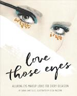 Love Those Eyes (Love ThoseThat)