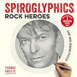 Spiroglyphics: Rock Heroes (Spiroglyphics)