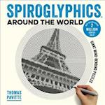 Spiroglyphics Around the World (Spiroglyphics)