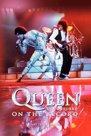 Bog, hæftet Queen - Uncensored on the Record af Matters Furniss