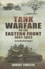 Tank Warfare on the Eastern Front 1941-1942