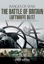 The Battle of Britain: Luftwaffe Blitz af Philip Kaplan