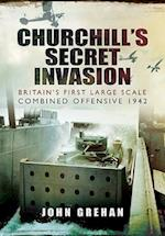 Churchill's Secret Invasion af John Grehan