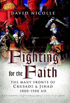 Fighting for the Faith af David Nicolle