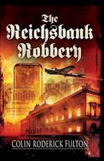 Reichsbank Robbery af Colin Roderick Fulton