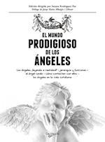 El mundo prodigioso de los angeles