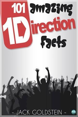 101 Amazing One Direction Facts af Jack Goldstein