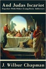 And Judas Iscariot af John Wilbur Chapman