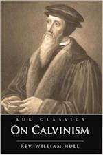 On Calvinism af William Hull