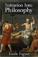 Initiation into Philosophy af Emile Faguet