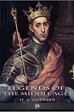 Legends of the Middle Ages af H. A. Guerber