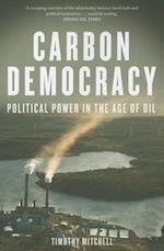 Carbon Democracy af Timothy Mitchell