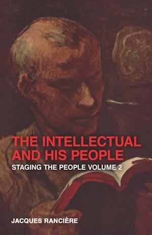 Intellectual and His People af Jacques Rancière