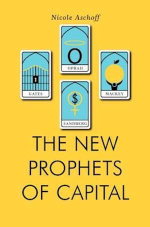 Bog, paperback The New Prophets of Capital af Nicole Aschoff