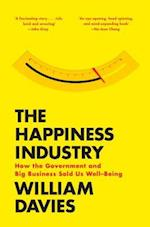 The Happiness Industry af William Davies