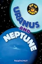 Up in Space: Uranus and Neptune (QED Reader) (Up in Space)