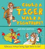 What If a... Could a Tiger Walk a Tightrope? (What If a)