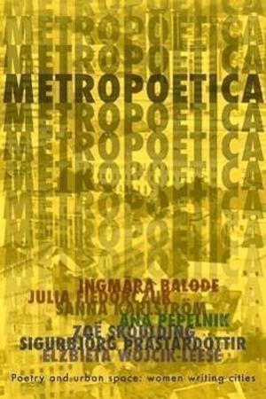 Bog, paperback Metropoetica af Zoe Skoulding