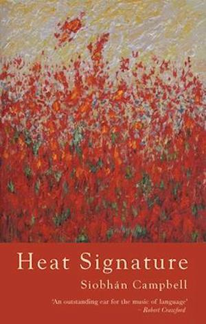 Bog, paperback Heat Signature af Siobhan Campbell