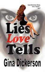 Lies Love Tells af Gina Dickerson