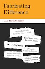Fabricating Difference af Steven W. Ramey